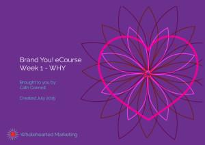 Week 1 - WHY?