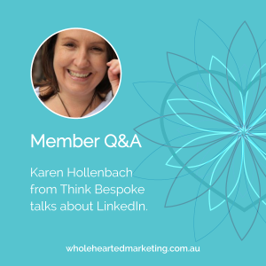 Member Q&A - Karen Hollenbach talks LinkedIn