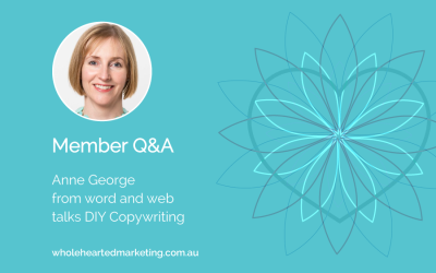 Member Q&A – Anne George talks DIY Copywriting