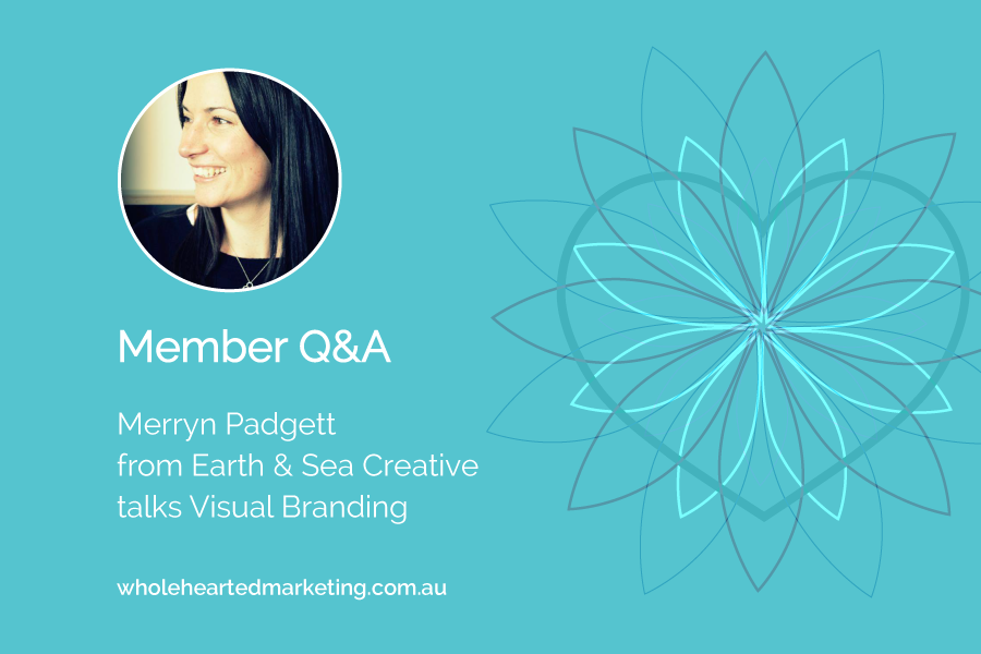 Member Q&A - Merryn Padgett talks Visual Branding