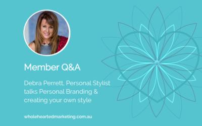 Member Q&A – Debra Perrett talks Personal Branding