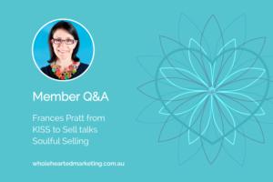 Frances Pratt talks Soulful Selling
