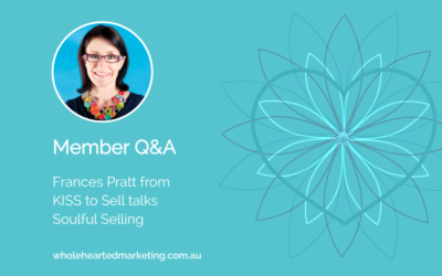 Member Q&A – Frances Pratt talks Soulful Selling
