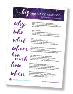 Wholehearted Marketing - BIG Marketing Questions